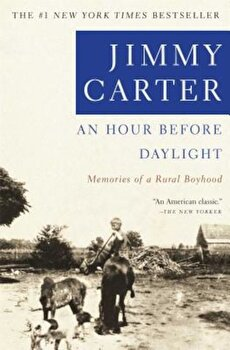 An Hour Before Daylight: Memoirs of a Rural Boyhood, Paperback/Jimmy Carter imagine