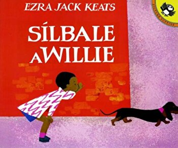 Silbale A Willie = Whistle for Willie, Paperback/Ezra Jack Keats imagine