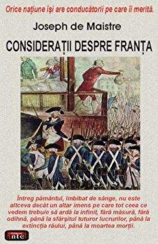 Consideratii despre Franta/Joseph de Maistre