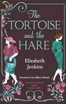 Tortoise And The Hare, Paperback/Elizabeth Jenkins poza cate