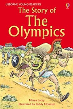 Story of the Olympics, Hardcover/Minna Lacey imagine