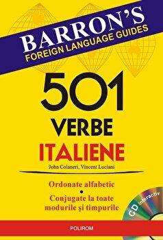 501 verbe italiene (Contine CD)/John Colaneri, Vincent Luciani imagine elefant.ro 2021-2022