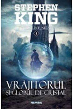 Vrajitorul si globul de cristal (al IV-lea volum din Turnul Intunecat)/Stephen King imagine