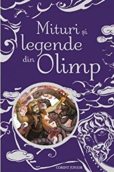 Mituri si legende din Olimp/Anna Milbourne, Louie Stowell