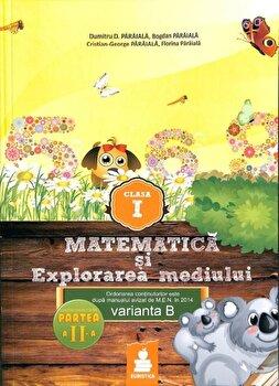 Coperta Carte Matematica si Explorarea mediului - Clasa I, partea a II-a. Varianta B