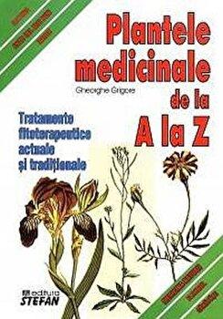 Plantele medicinale de la A la Z. Tratamente fitoterapeutice actuale si traditionale/Grigore Gheorghe imagine elefant.ro 2021-2022