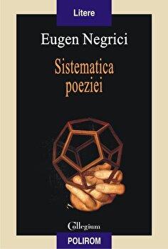 Sistematica poeziei-Eugen Negrici imagine