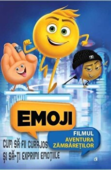 Emoji - Cum sa fii curajos si sa-ti exprimi emotiile/***