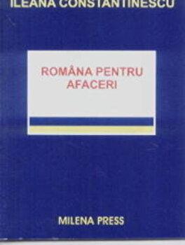Romana pentru afaceri/Ileana Constantinescu imagine