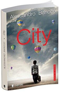 City/Alessandro Baricco imagine elefant.ro 2021-2022