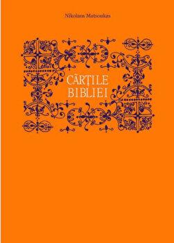 Cartile Bibliei/Nikolaos Matsoukas poza cate
