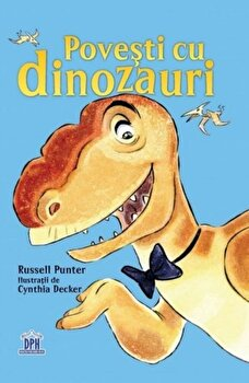 Povesti cu dinozauri/Russel Punter