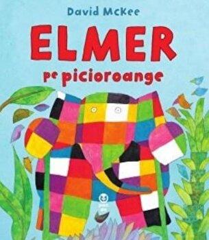 Elmer pe picioroange/David McKee