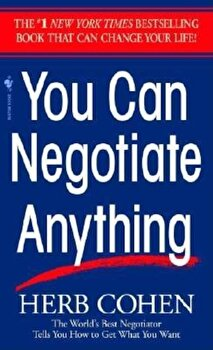 You Can Negotiate Anything, Paperback/Herb Cohen poza cate