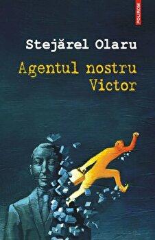 Agentul nostru Victor-Stejarel Olaru imagine