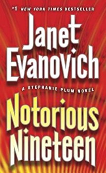 Notorious Nineteen, Paperback/Janet Evanovich poza cate