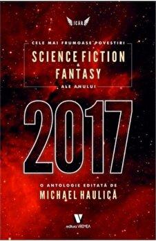 Coperta Carte Cele mai frumoase povestiri SF &fantasy ale anului 2017