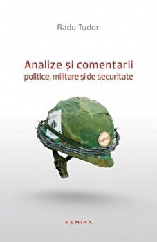 Analize si comentarii politice, militare si de securitate/Radu Tudor imagine elefant 2021