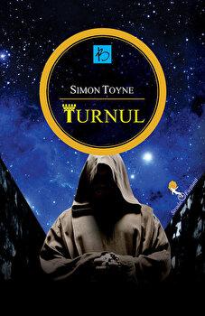 Turnul/Simon Toyne imagine
