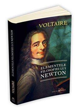 Elementele filosofiei lui Newton/Voltaire imagine elefant.ro