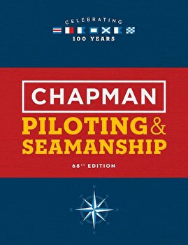 Chapman Piloting & Seamanship 68th Edition, Hardcover/Jonathan Eaton poza cate