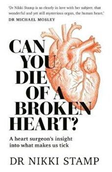 Can You Die of a Broken Heart', Paperback/Nikki Stamp imagine