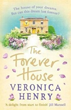 Forever House, Paperback/Veronica Henry poza cate