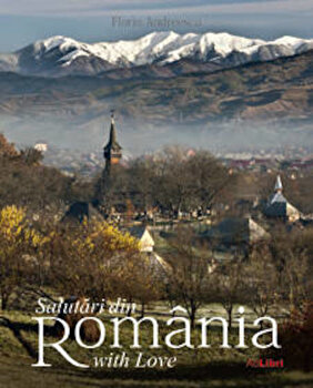 Salutari din Romania with Love/Dana Ciolca poza cate