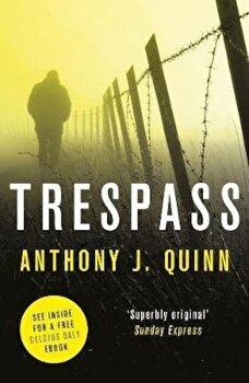 Trespass, Paperback/Anthony J Quinn