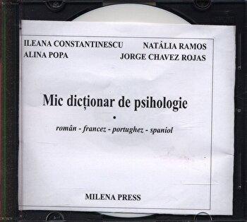 Mic dictionar de psihologie roman-francez-portughez-spaniol/Ileana Constantinescu, Natalia Ramos