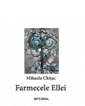 Farmecele Ellei/Mihaela Chitac imagine elefant.ro 2021-2022