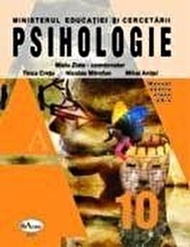 Psihologie. Manual clasa a X-a/Mielu Zlate, Nicolae Mitrofan, Tinca Cretu, Mihai Anitei imagine elefant.ro