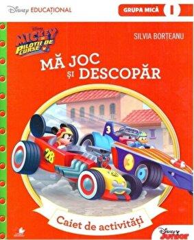 Mickey si pilotii de curse. Ma joc si descopar. Caiet de activitati (grupa mica-semestrul 1)/***