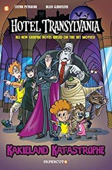 Hotel Transylvania Graphic Novel Vol. 1: ''Kakieland Katastrophe'', Hardcover/Stefan Petrucha imagine