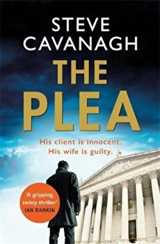 Plea, Paperback/Steve Cavanagh poza cate