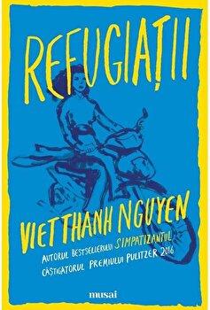 Refugiatii/Viet Thanh Nguyen