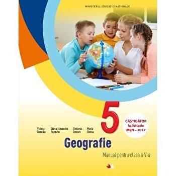 Geografie. Manual. Clasa a V-a (contine CD)/Violeta Dascalu, Diana Alexandra Popovici, Stefania Omrani, Maria Stoica