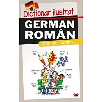 Imagine Dictionar Ilustrat German-roman - 1000 De Cuvinte - ***