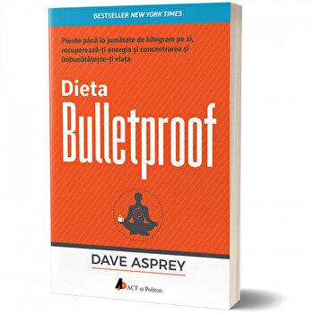 Dieta Bulletproof. Pierde pana la jumatate de kilogram pe zi, recupereaza-ti energia si concentrarea si imbunatateste-ti viata/Dave Asprey imagine elefant.ro 2021-2022