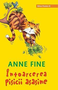 Intoarcerea pisicii asasine. (editie cartonata)/Anne Fine