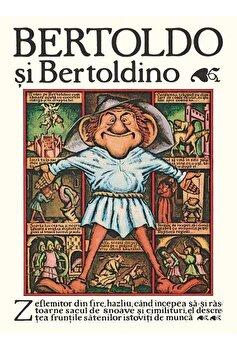 Bertoldo si Bertoldino/Giulio Cesare Dalla Croce, Adriana Lazarescu