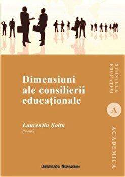 Dimensiuni ale consilierii educationale/Laurentiu Soitu imagine elefant.ro 2021-2022