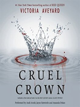 Cruel Crown : Two Red Queen Short Stories/Victoria Aveyard poza cate