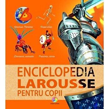 Enciclopedia Larousse pentru copii/***