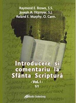 Introducere si comentariu la Sfanta Scriptura, Vol. 1/Raymond E. Brown, Joseph A. Fitzmyer, Roland E. Murphy imagine elefant.ro 2021-2022