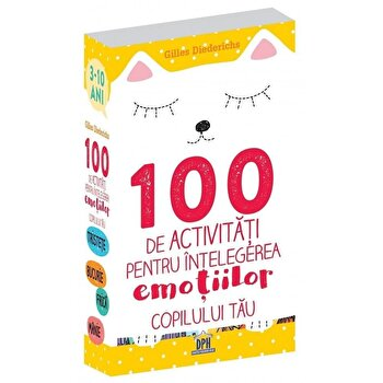 Coperta Carte 100 de activitati pentru intelegerea emotiilor copilului tau