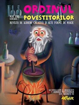 Ordinul Povestitorilor. Revista de scriere creativa pentru copii, cu texte si desene semnate de copii/Adina Popescu