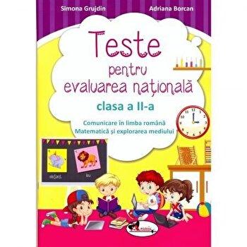 Teste de evaluare nationala clasa a II-a. Comunicare in limba romana + Matematica si explorarea mediului/Simona Grujdin, Adriana Borcan poza cate