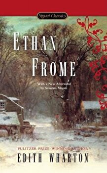 Ethan Frome, Paperback/Edith Wharton poza cate