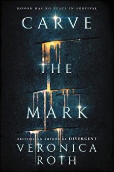 Carve the Mark, Hardcover/Veronica Roth poza cate